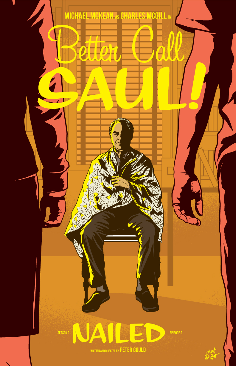 Better Call Saul season 2, episode 9 poster, Nailed, by Matt Talbot