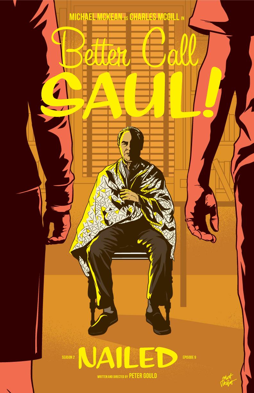 Better Call Saul season 2, episode 9 poster, Nailed, by Matt Talbot