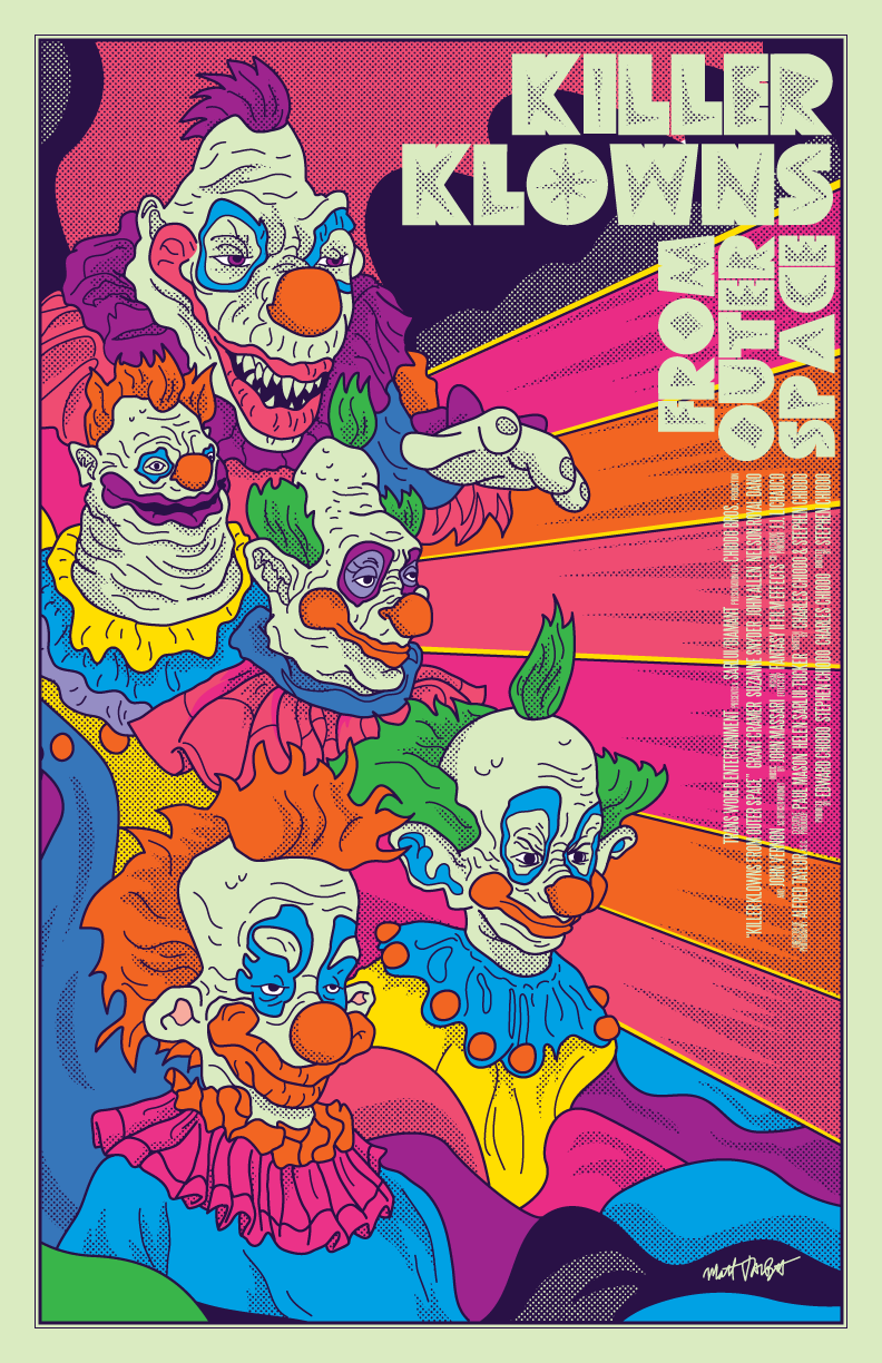 Killer Klowns From Outer Space poster by Matt Talbot