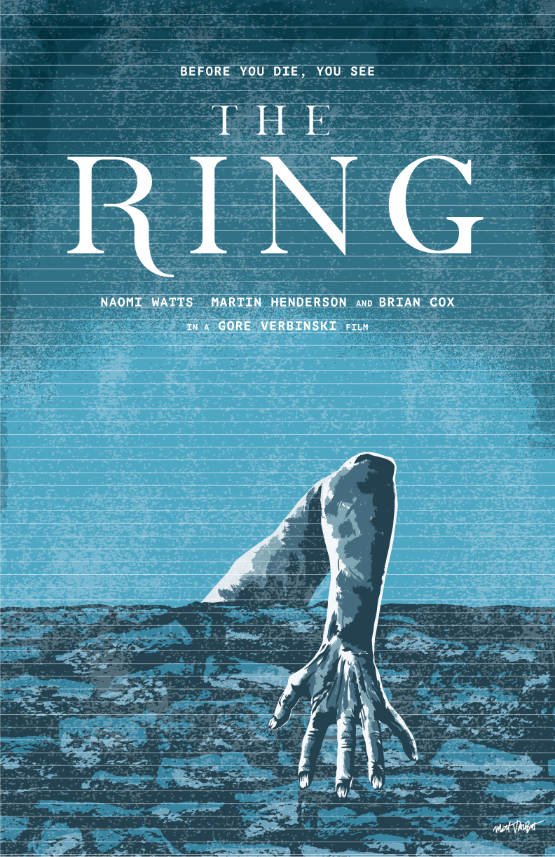 The Ring poster by Matt Talbot