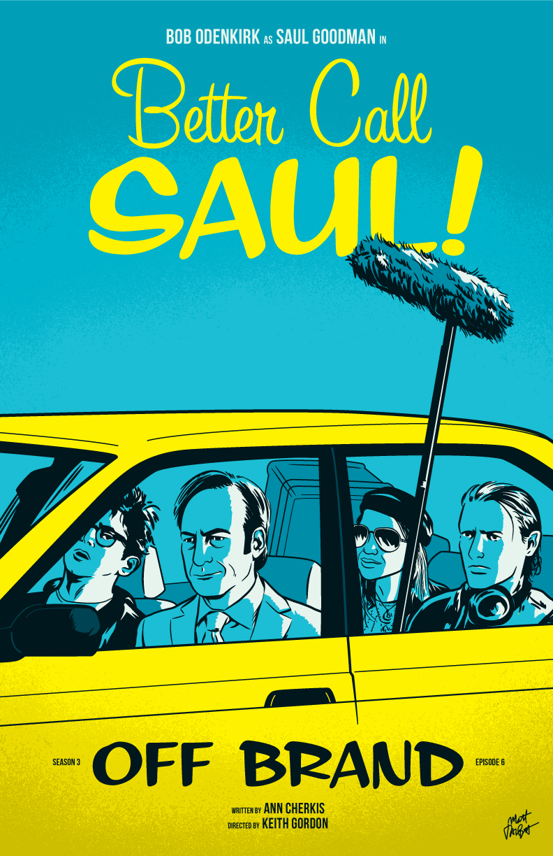 "Better Call Saul episode 306 ""Off Brand"" poster by Matt Talbot"