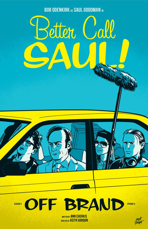 """Better Call Saul episode 306 """"Off Brand"""" poster by Matt Talbot"""