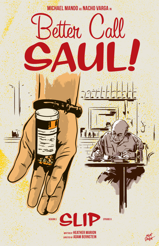 Better Call Saul Season 3 Episode 8, Slip, poster by Matt Talbot