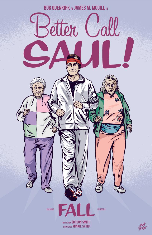 Better Call Saul episode 309, Fall, poster by Matt Talbot