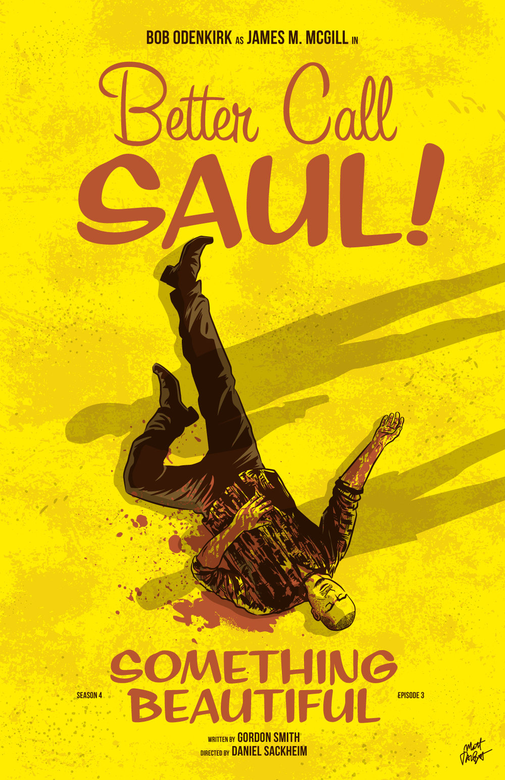 Better Call Saul Season 4 Episode 3, Something Beautiful, poster by Matt Talbot