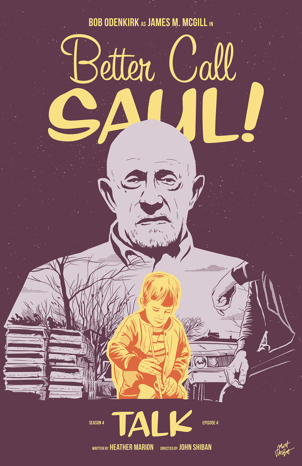 Better Call Saul Season 4 Episode 4, Talk, poster by Matt Talbot