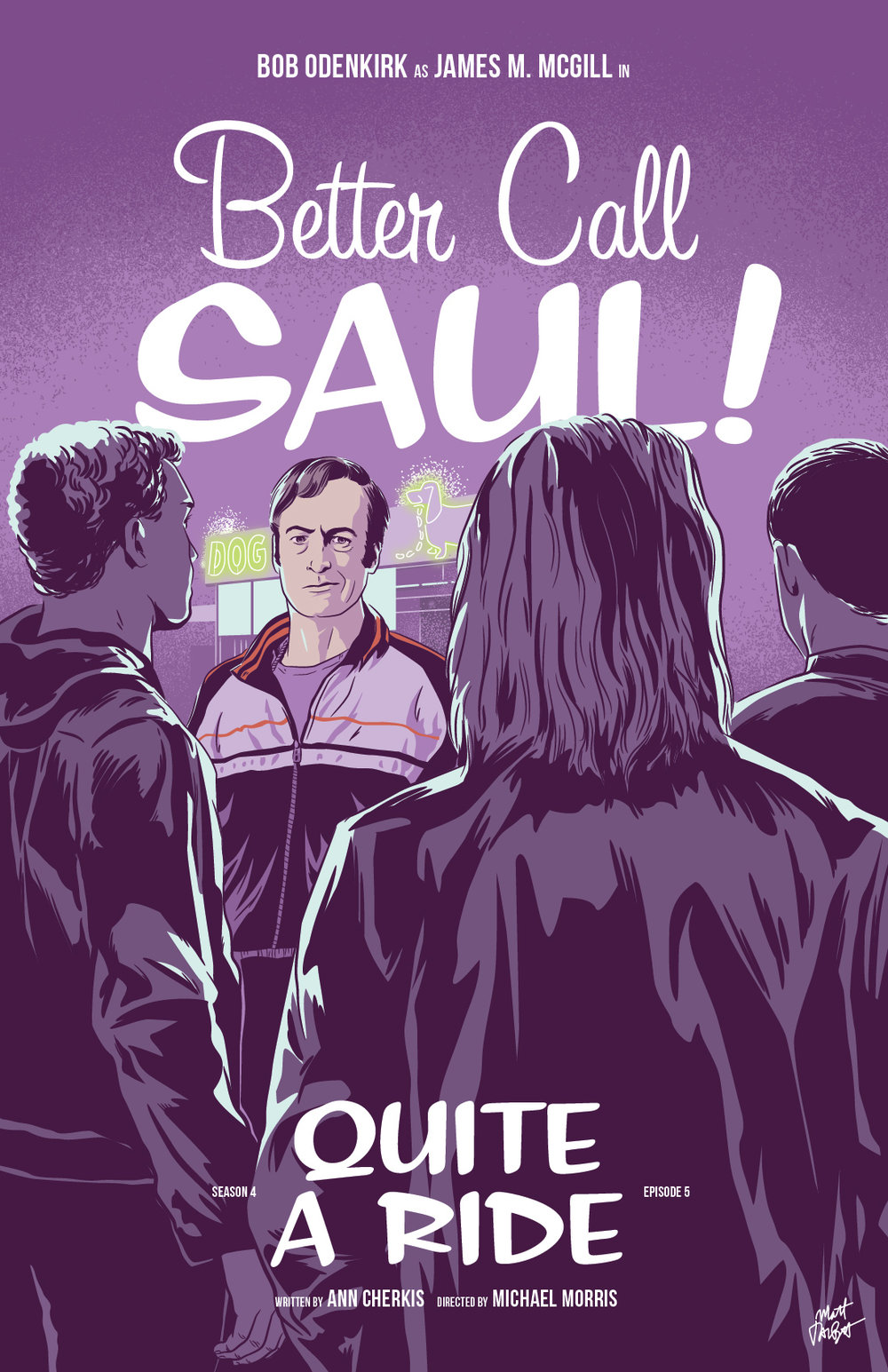 Better Call Saul Season 4 Episode 5, Quite A Ride, poster by Matt Talbot