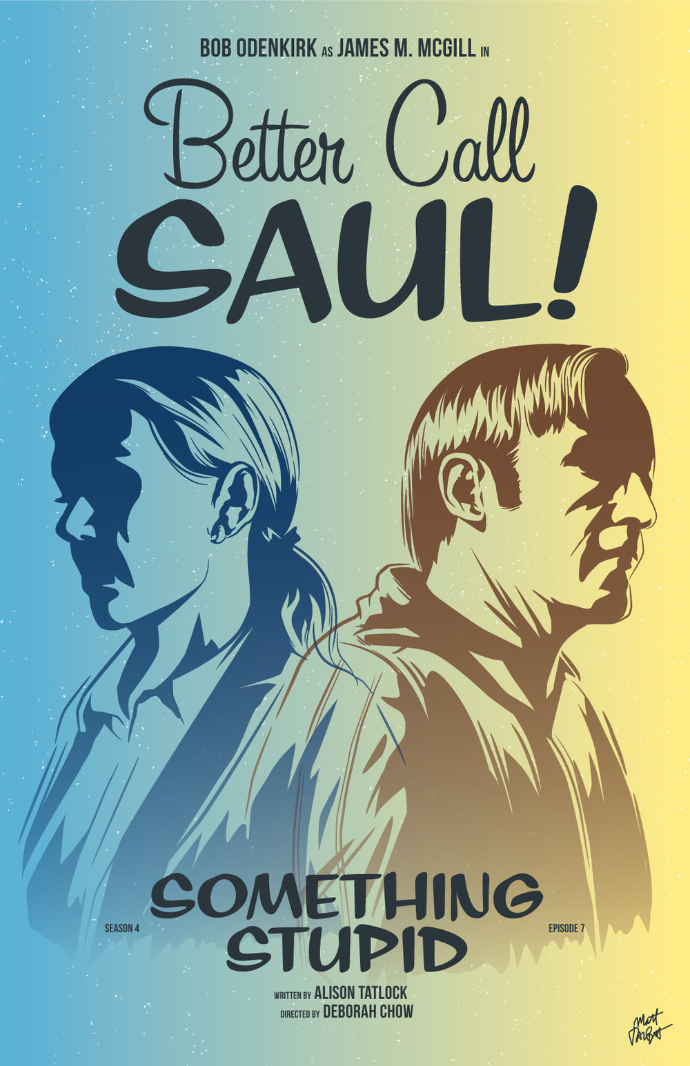 Better Call Saul season 4 episode 7, Something Stupid, poster by Matt Talbot