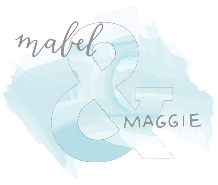 Mabel & Maggie