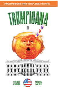 Trumpicana II, official release date: July 6th, 2017