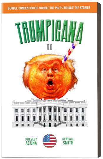 Trumpicana II: available now for pre-ordering on Kindle.