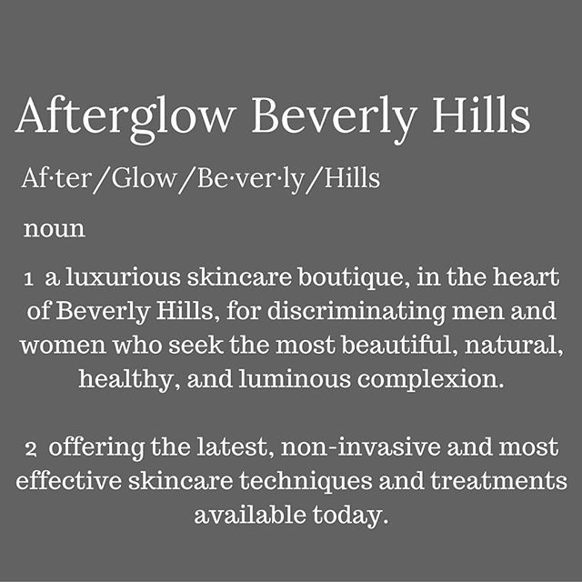 - Wednesday #WordOfTheDay - 📖 #Glow#Beauty#SkinSecret#TheAfterglowEffect#LA#Elite#Skincare#BeverlyHills#Facial#Wednesday#Face#Glam#Boutique#AfterglowBeverlyHills ✨