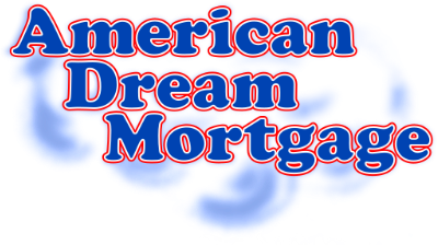 American Dream Mortgage