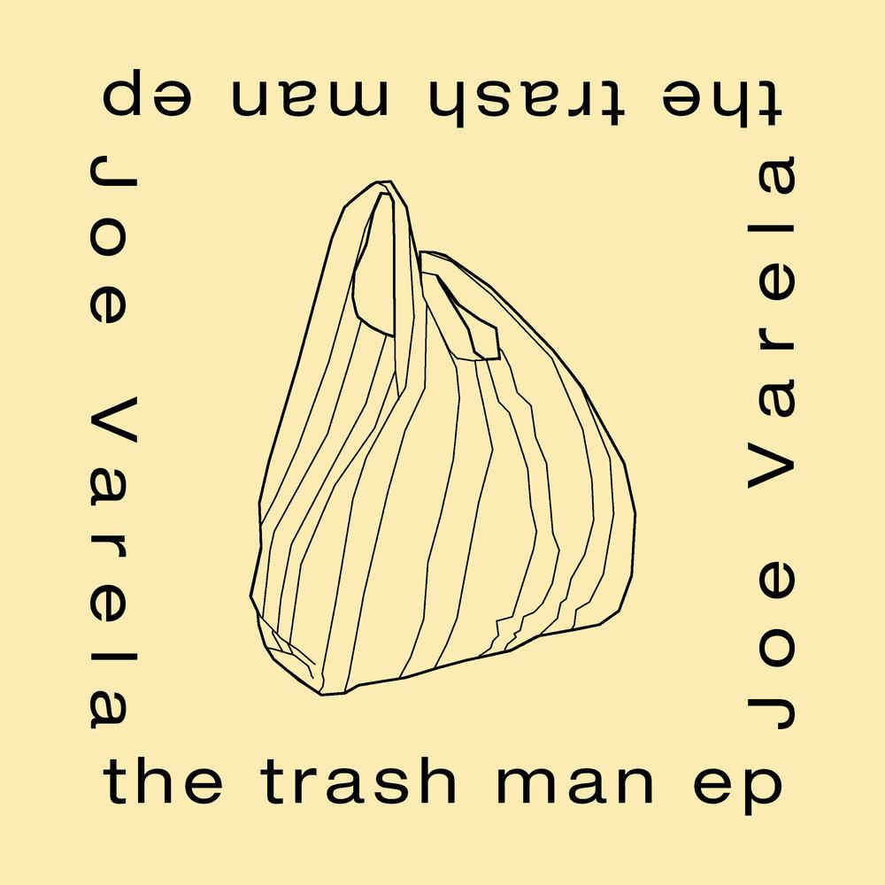 Joe Varela - the trash man ep cover final.jpg