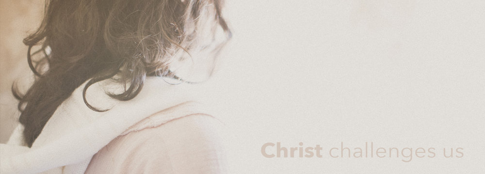 Christ Challenges Us.jpg