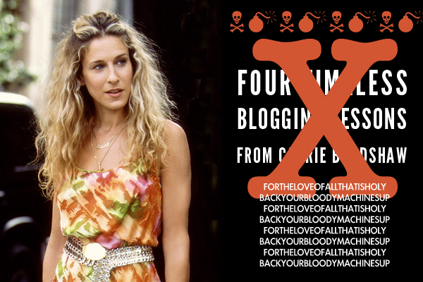 blogging-lessons-from-carrie-bradshaw