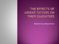 The Effects of Absent Fathers  Presentation