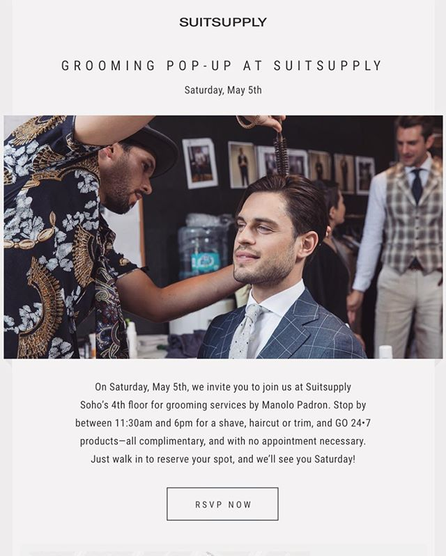 @suitsupply Grooming Pop-up in Soho  #suitsupply #mensgrooming #go247 #menshair #manolopadron