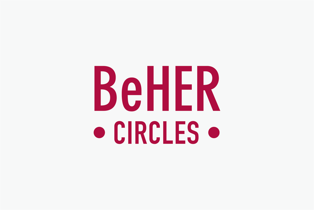 WHAT ARE BeHER CIRCLES? >