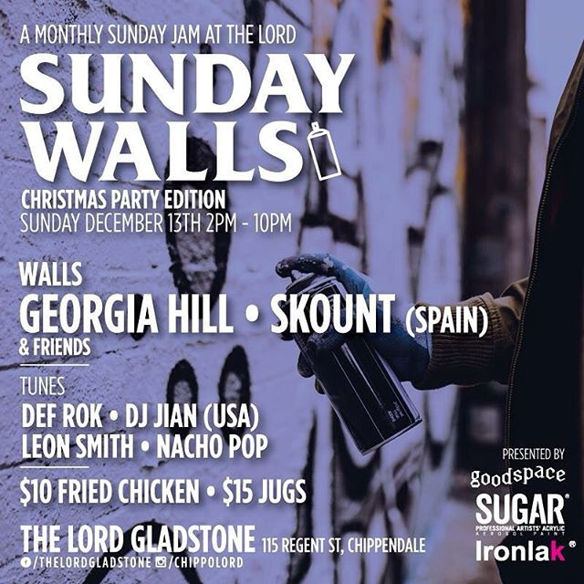 SUNDAY WALLS XMAS EDITION - this Sunday December 13th with @georgiahillbth and @skountworks from Spain & friends plus DJs, drinks and fried chicken! From 2PM at @chippolord thanks to @ironlak as always.