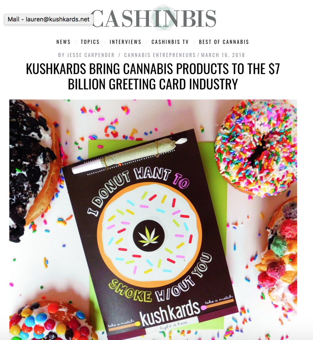 "BY  JESSE CARPENDER    ""Americans purchase approximately 6.5 billion greeting cards each year, according to the Greeting Card Association. KushKards offers 35 handmade card designs, with some seasonal products, and a line of cannabis industry friendly stationary."""