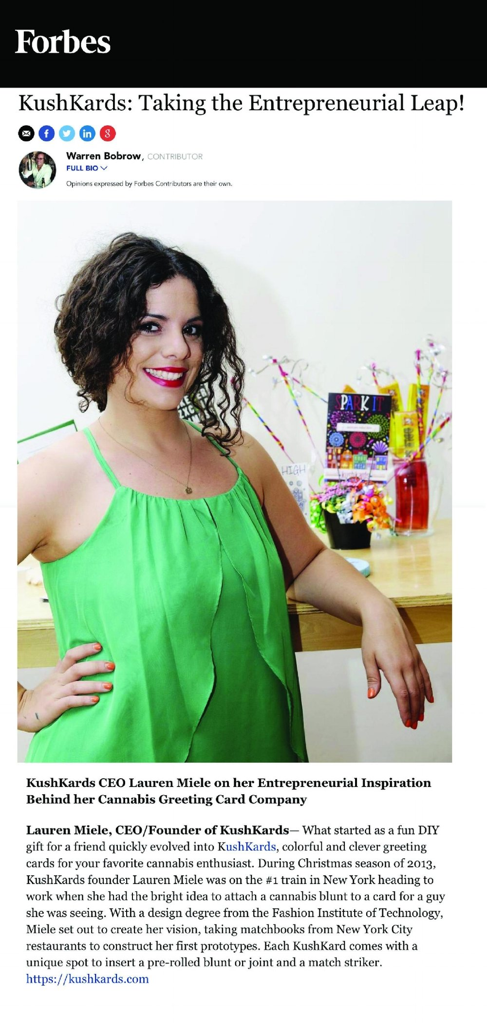 """Forbes:  KushKards CEO Lauren Miele on her Entrepreneurial Inspiration Behind her Cannabis Greeting Card Company !  """" When I cook up a new idea for  KushKards my eyes well up with joy. My favorite part about the design cycle is seeing customer reactions and feedback. I love to create something unique for KushKard connoisseurs— whether it's gift to give their stoner sweetheart, a pick-me-up for friends feeling under the weather, or a celebratory note for a special occasion. I get high watching people's eyes light up when they're giving and receiving, especially when it's a card from the KushKards collection."""""""