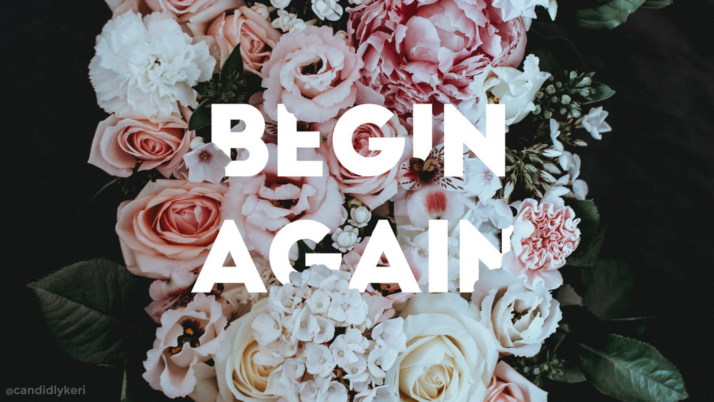 Begin again desktop