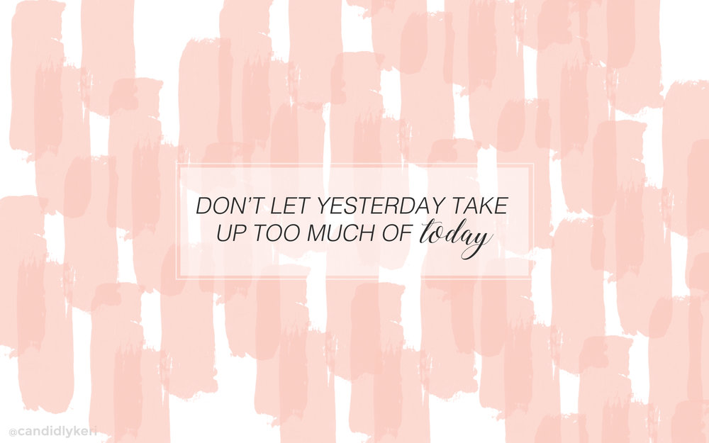 dont let yesterday desktop