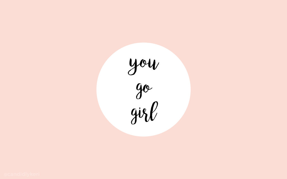 you go girl desktop