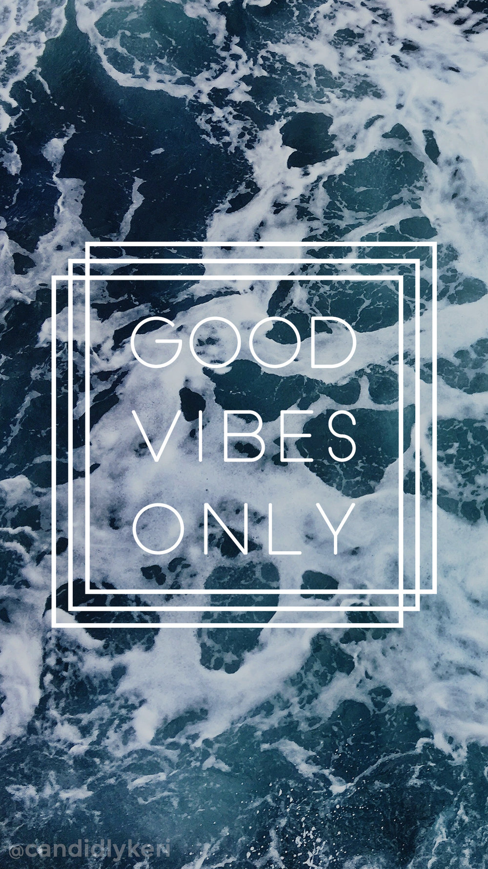 Good Vibes Only ocean