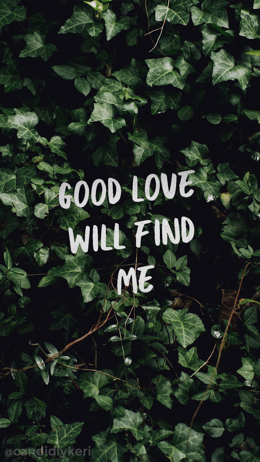 Good Love will find me