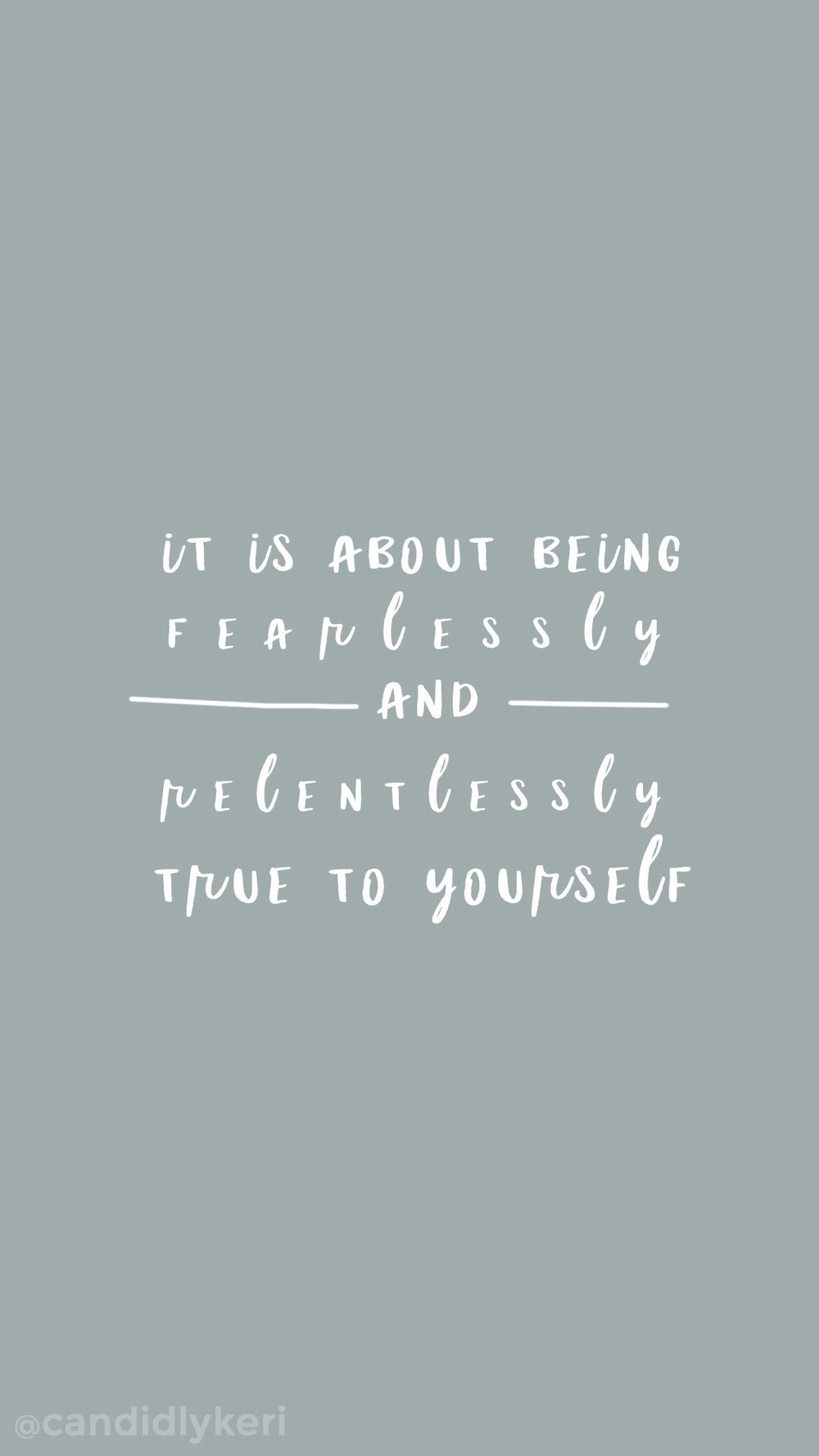 Its about being fearlessly and