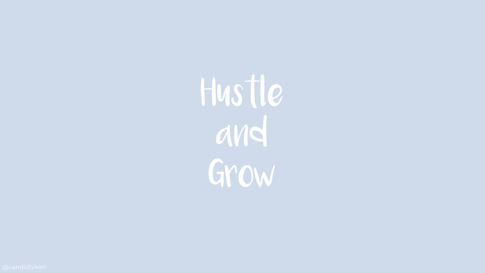 Hustle and Grow