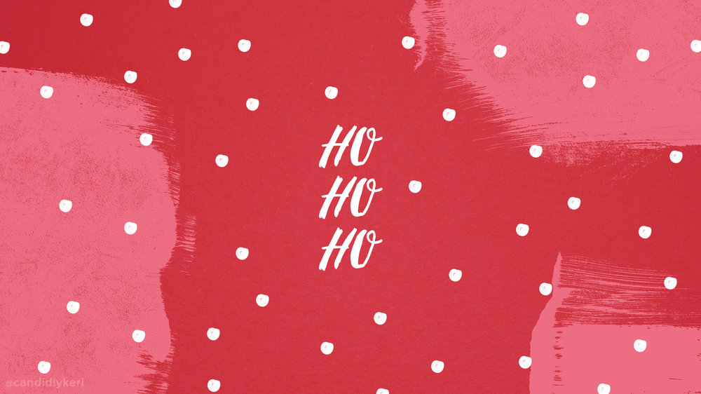 Christmas Holiday Wallpaper Ho Ho Ho
