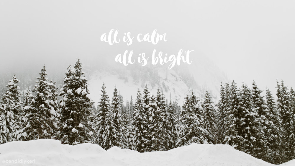 Christmas Holiday Wallpaper All Is Calm All is Bright
