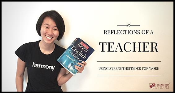 StrengthsFinder for work reflections of a teacher singapore