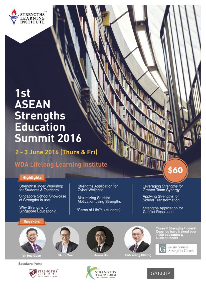 ASEAN Strengths Education Summit 2016 •Jason Ho &Victor Seet * Gallup Strengths Coach (StrengthsFinder Singapore)
