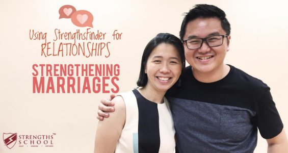 Strengths School Singapore Using StrengthsFinder for Relationships - Strengthening Marriages (Victor Seet)