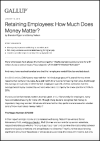 Retaining Employees: How Much Does Money matter? (Gallup, Inc.)