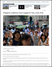 Singapore Employees Least Engaged in Asia, Study Finds (The Straits Times)