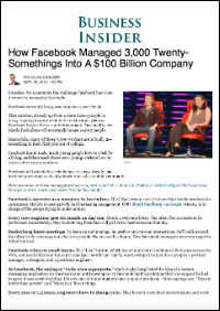 How Facebook Managed 3,000 Twenty-Somethings Into A $100 Billion Company (Nicholas Carlson)
