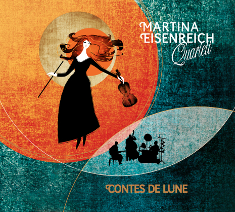 Martina Eisenreich Quartet: contes de lune. Album artwork by agentur ais.