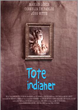 Dead Indians (2004)