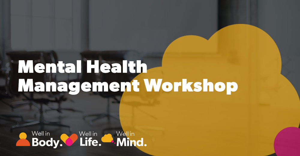 Mental Health Management Workshop