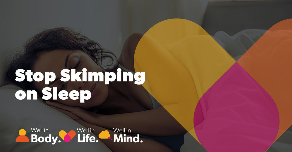 MAILCHIMP TEMPLATE. Stop Skimping on Sleep.jpg