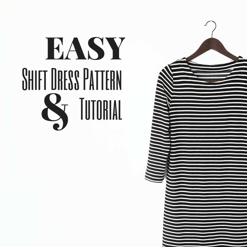 Easy Shift Dress Pattern and Tutorial — Coffee and Blankets