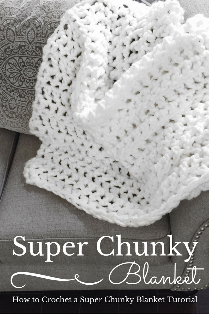 How to Crochet a Super Chunky Blanket
