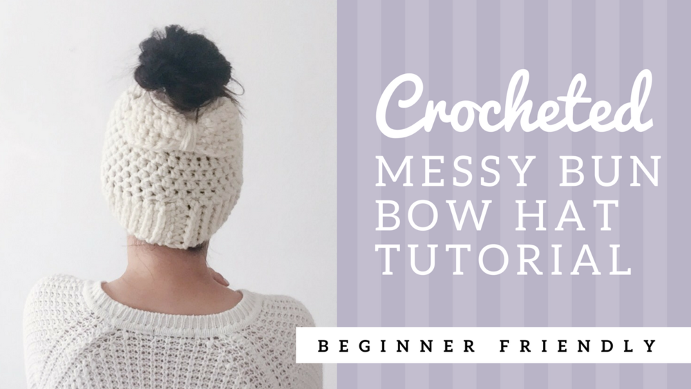How to Crochet the Easiest Messy Bun Bow Hat