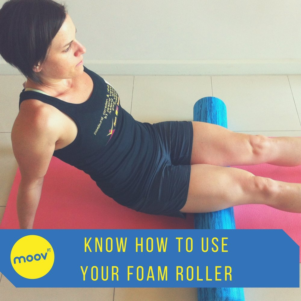 KNOW HOW TO USE YOUR FOAM ROLLER