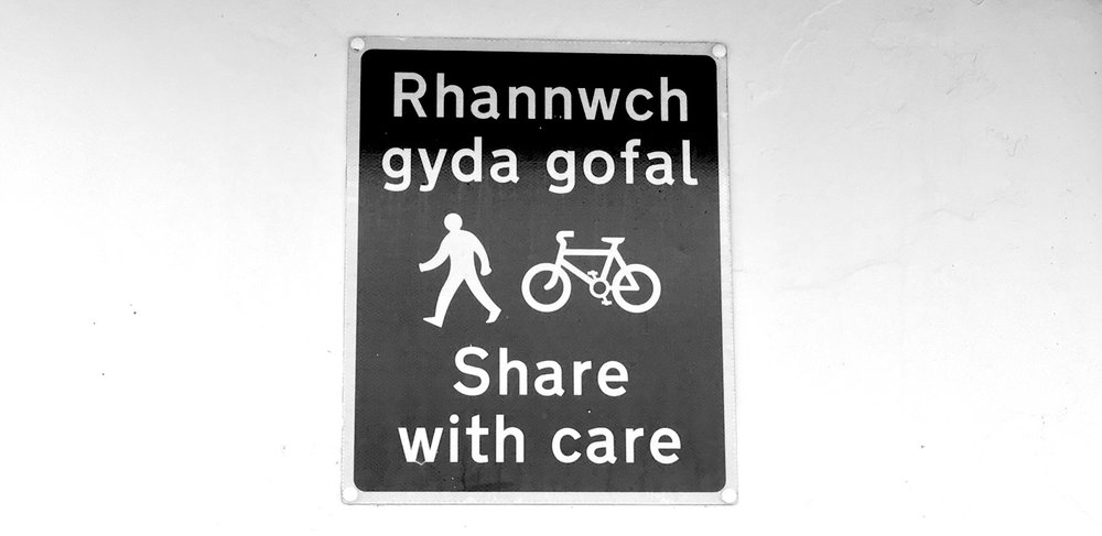 """Share with Care"" sign in Wales."